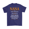 "Funny ""Nana The Woman, The Myth, The Beer Drinking Legend"" Purple Shirt"