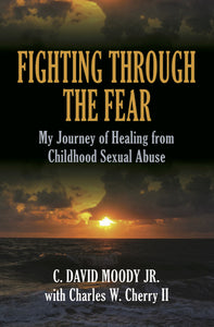 Fighting Through The Fear