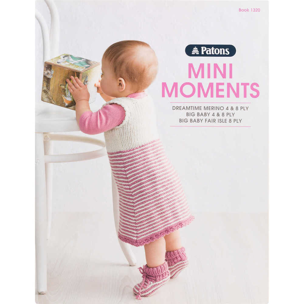 61faa8808991 Patons Mini Moments Book 1320 - Pattern Books - Nundle Woollen Mill