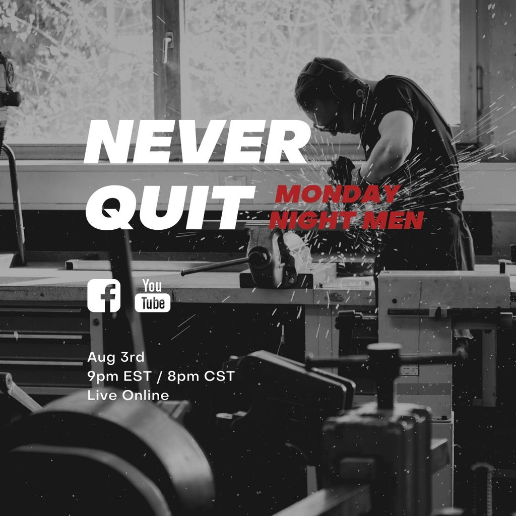 MNM - Never Quit - Week - Introduction