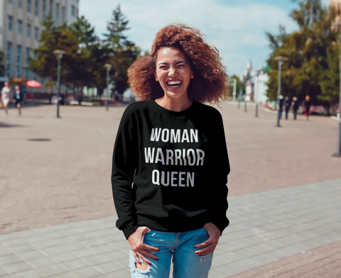 ONEHEART- Woman Warrior Queen Sweatshirt
