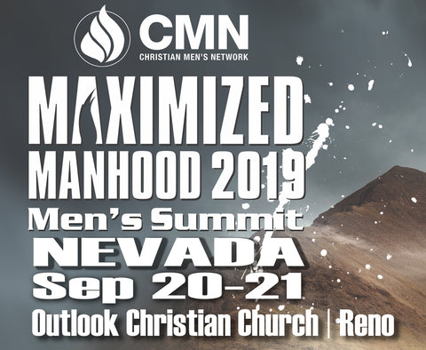 "NEVADA ""Maximized Manhood"" Men's Summit 2019 – RENO!"