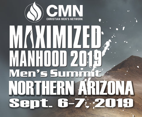 "Northern ARIZONA ""Maximized Manhood"" Men's Summit 2019 – FLAGSTAFF!"