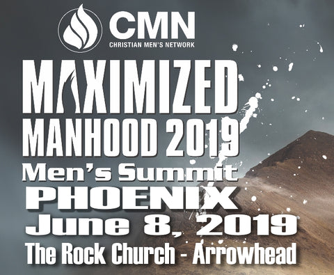 "Phoenix ""Maximized Manhood"" Men's Summit 2019"