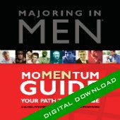 MAJORING IN MEN® MoMENtum Guide