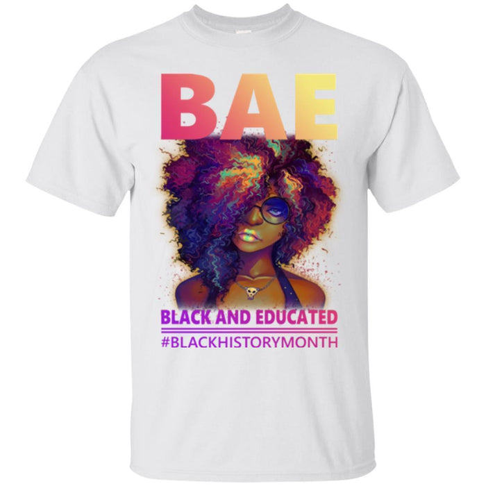African American T Shirt BAE Black And Educated Black History Month Funny Gift Shirts CustomCat