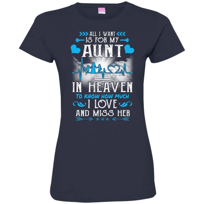 All I Want Is For My Aunt In Heaven T-shirts CustomCat
