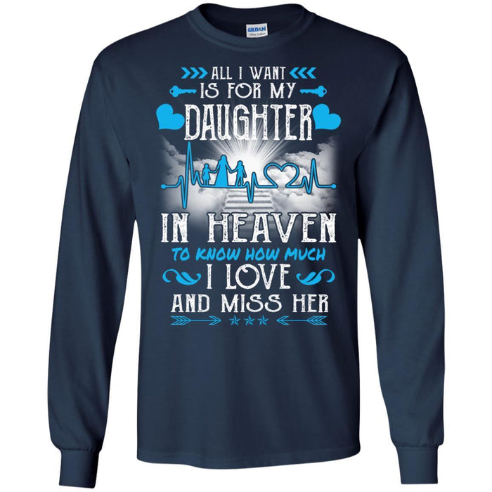 All I Want Is For My Daughter In Heaven T-shirts CustomCat