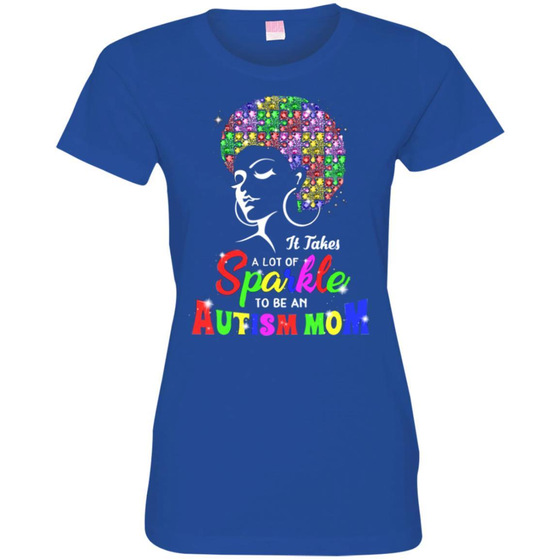 It Takes A Lot Of Sparkle To Be An Autism Mom Puzzle Piece Awareness
