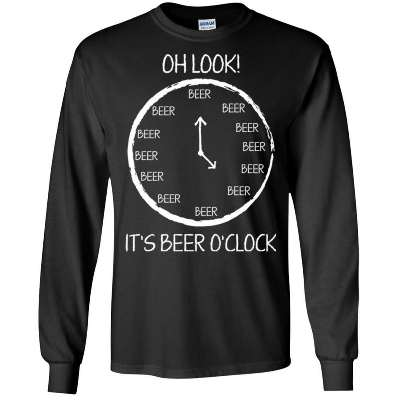 Beer T-Shirt Oh Look It's beer O'Clock Funny Drinking Lovers Interesting Gift Tee Shirt CustomCat