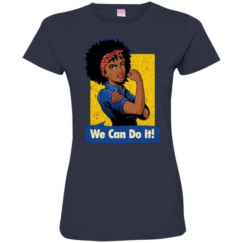 Black Girl T-Shirt We Can Do It Rosie The Riveter Power Women Shirts Unisex Tees CustomCat