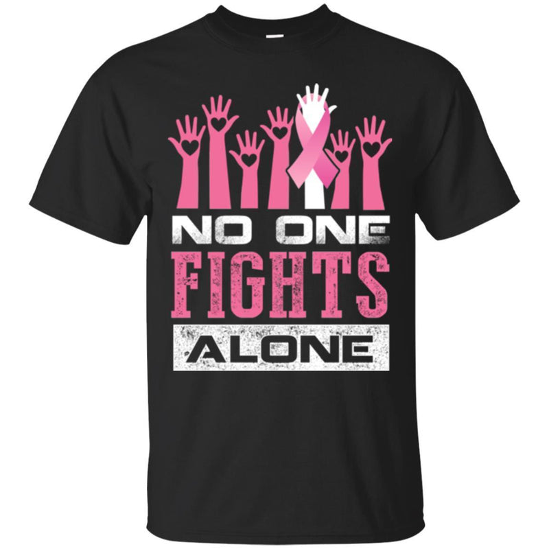 Breast Cancer Awareness T Shirt No One Fights Alone Shirts CustomCat