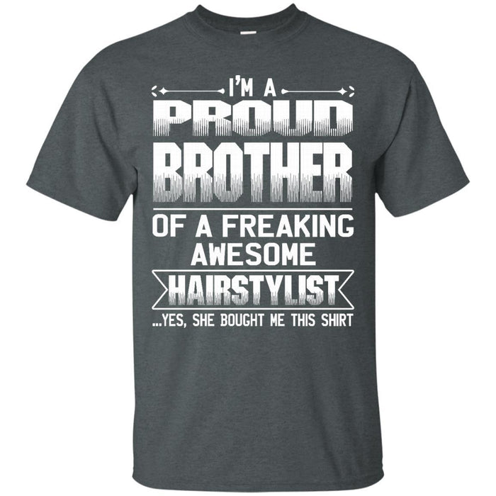 BROTHER Of Awesom Hairstylist T-shirt CustomCat
