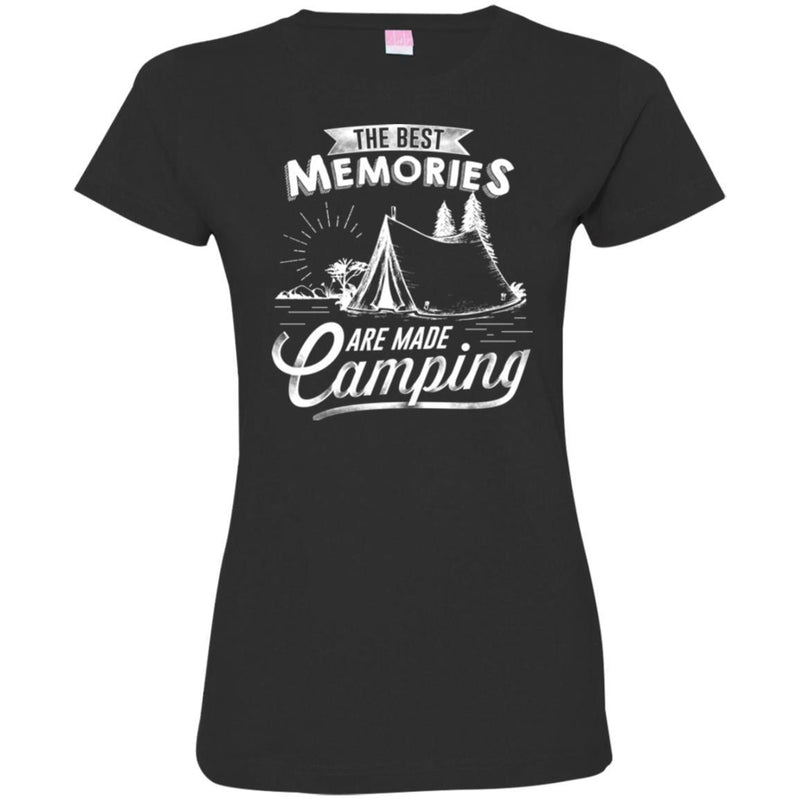 Camping T-Shirt The Best Memories Are Made Camping Funny Gift For Camper T-Shirt CustomCat