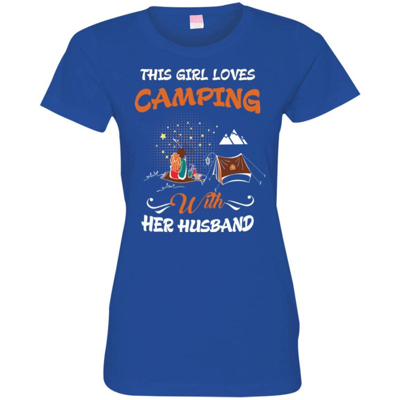 Camping T-Shirt This Girl Loves Camping With Her Husband Funny Gift Tee Shirt CustomCat