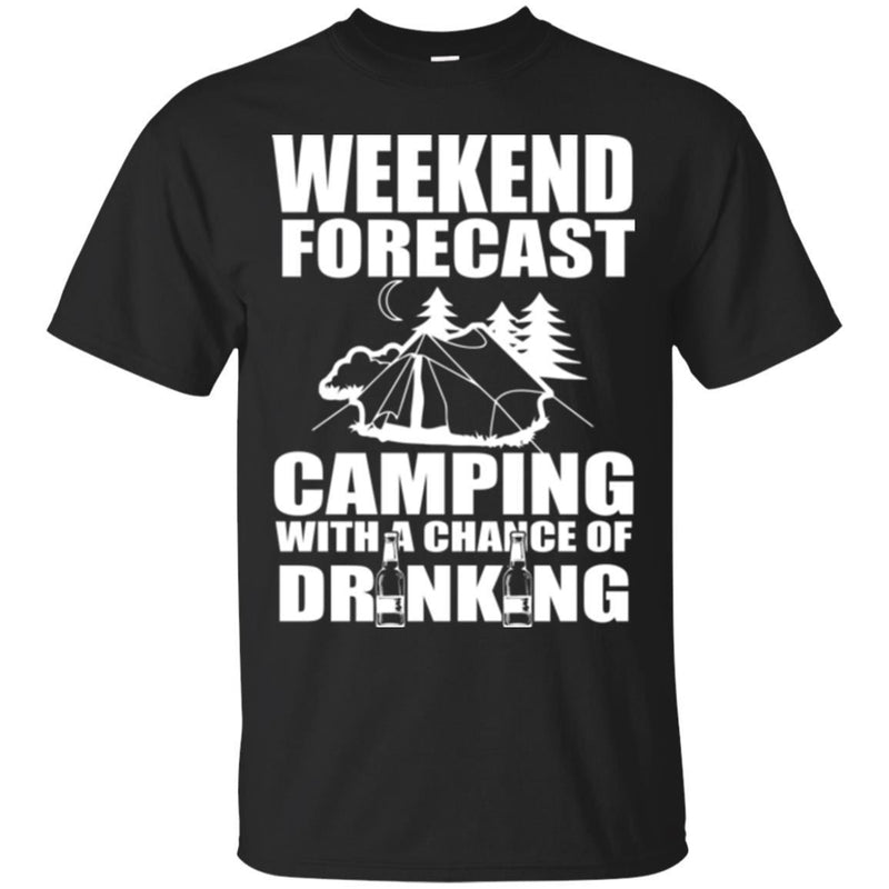Camping T-Shirt Weekend Forecast Camping With A Change Of Drinking Funny Gift For Camper Tee Shirt CustomCat