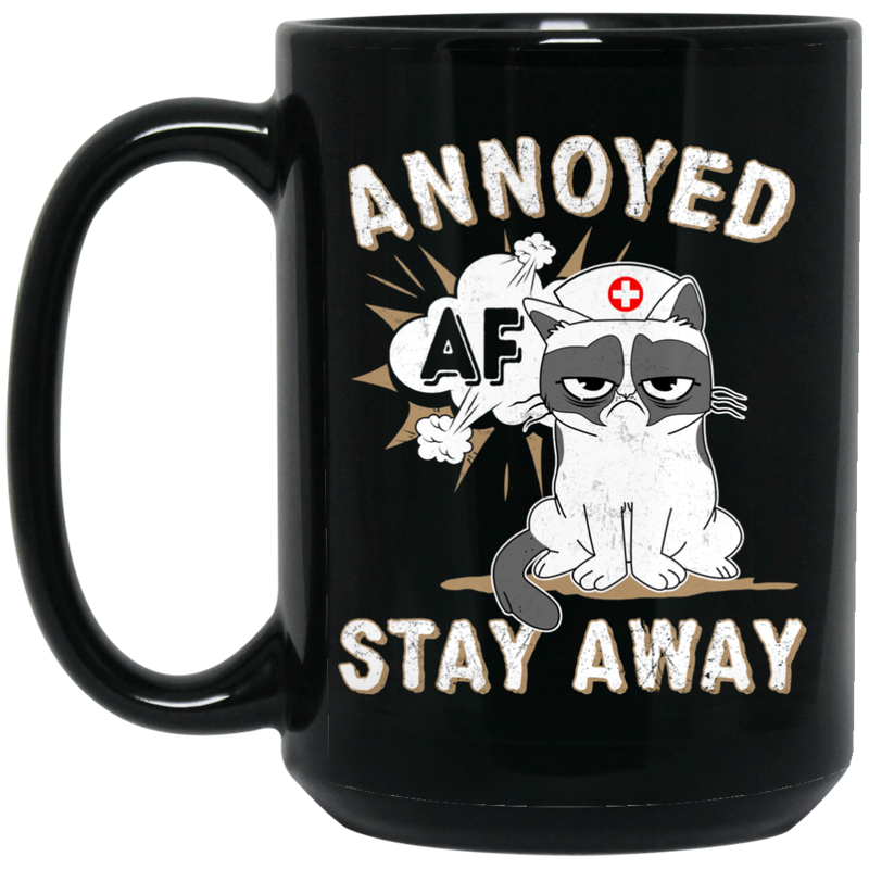 Cat Coffee Mug AF Annoyed Stay Away Kitties Lovers 11oz - 15oz Black Mug CustomCat