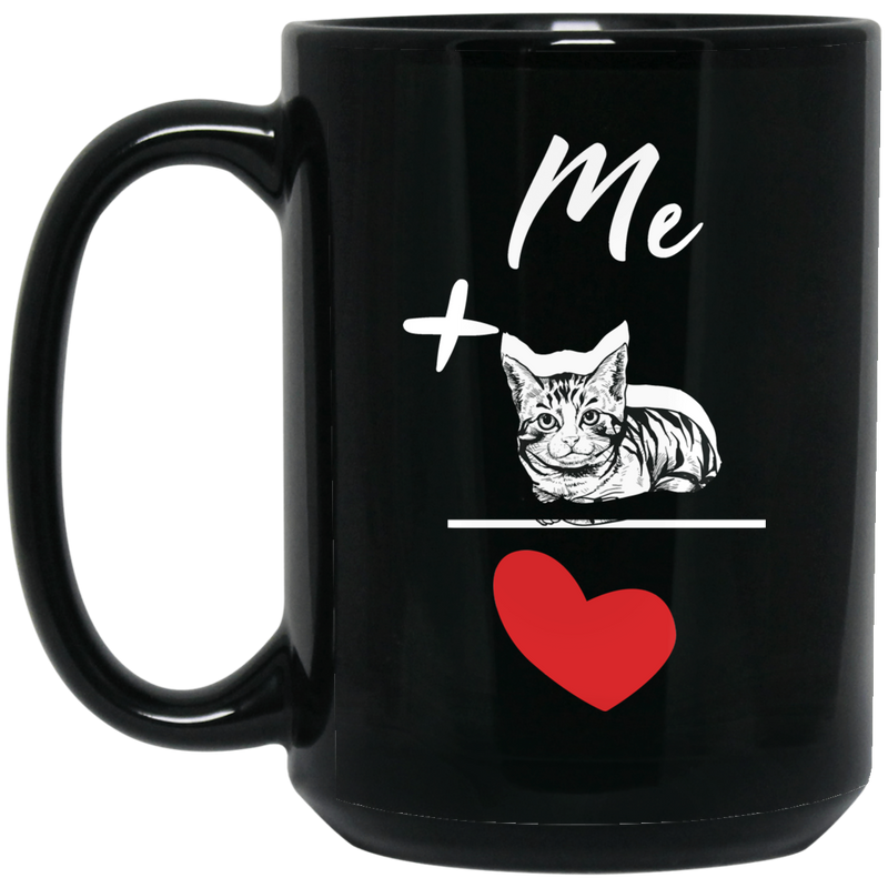 Cat Coffee Mug Me Plus Cat Equal Love 11oz - 15oz Black Mug CustomCat