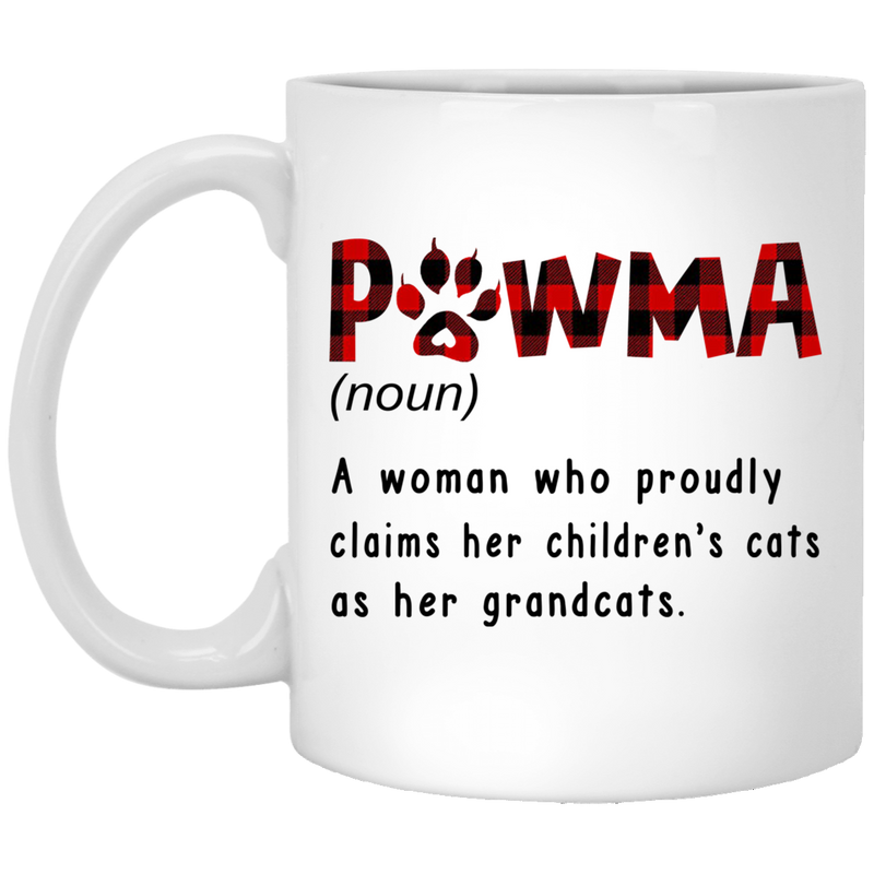 Cat Coffee Mug Pawma A Woman Who Proudly Claims Her Children's Cats As Her Grandcats 11oz - 15oz White Mug CustomCat