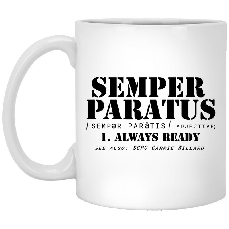 Coast Guard Coffee Mug Semper Paratus Alway Ready Scpo Carrie Willard 11oz - 15oz White Mug CustomCat