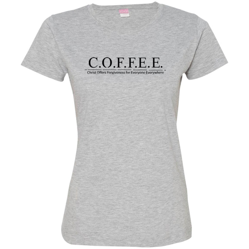 Coffee T-Shirt Coffee Christ Offers Forgiveness For Everyone Everywhere Funny Coffee Shirts CustomCat