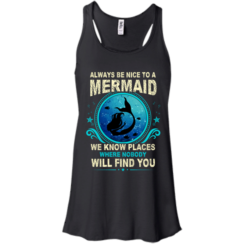 CustomCat B8800 Bella + Canvas Flowy Racerback Tank / Black / X-Small Always Be Nice To a Mermaid