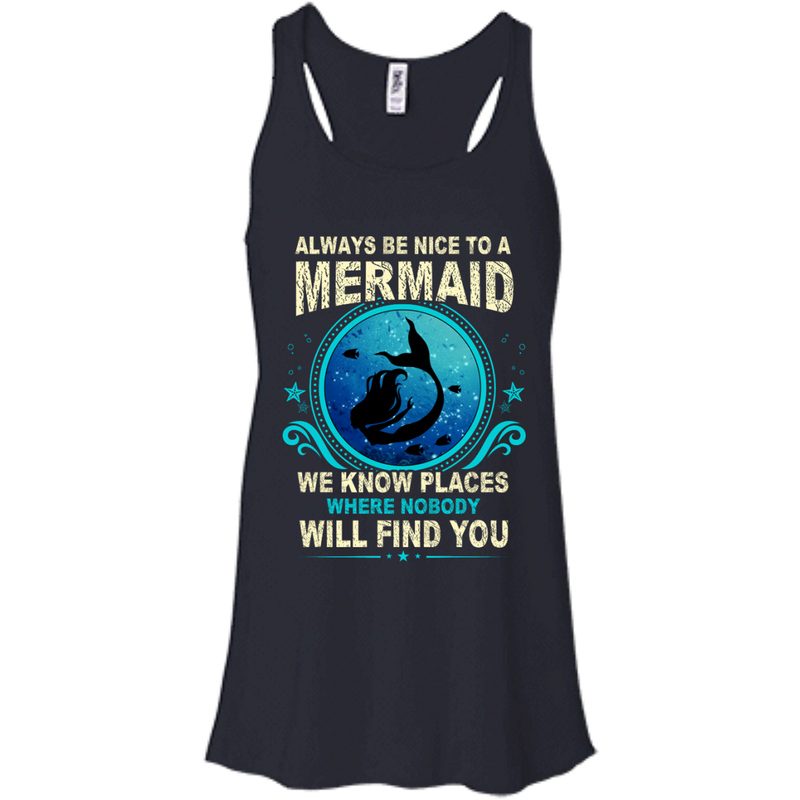 CustomCat B8800 Bella + Canvas Flowy Racerback Tank / Midnight / X-Small Always Be Nice To a Mermaid