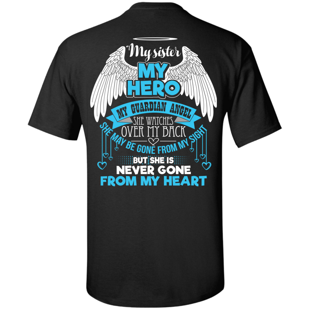 CustomCat Custom Ultra Cotton T-Shirt / Black / Small My Sister - My Hero - My Guardian Angel Tshirt