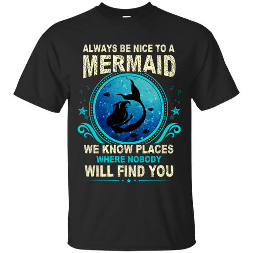 CustomCat G200 Gildan Ultra Cotton T-Shirt / Black / Small Always Be Nice To a Mermaid