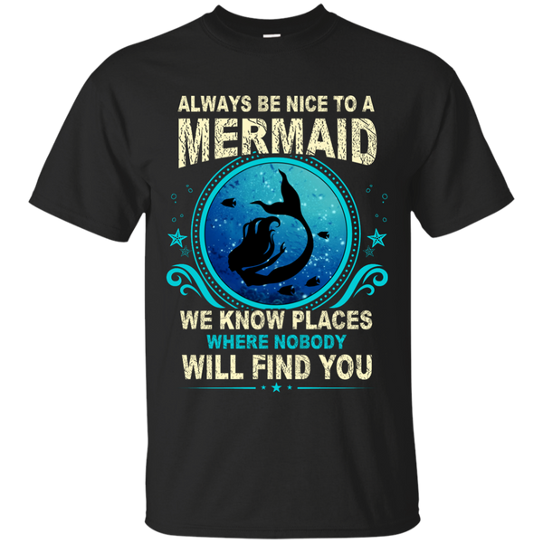 Always Be Nice To A Mermaid T Shirt My Soul And Spirit