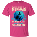CustomCat G200 Gildan Ultra Cotton T-Shirt / Heliconia / Small Always Be Nice To a Mermaid