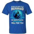 CustomCat G200 Gildan Ultra Cotton T-Shirt / Royal / Small Always Be Nice To a Mermaid