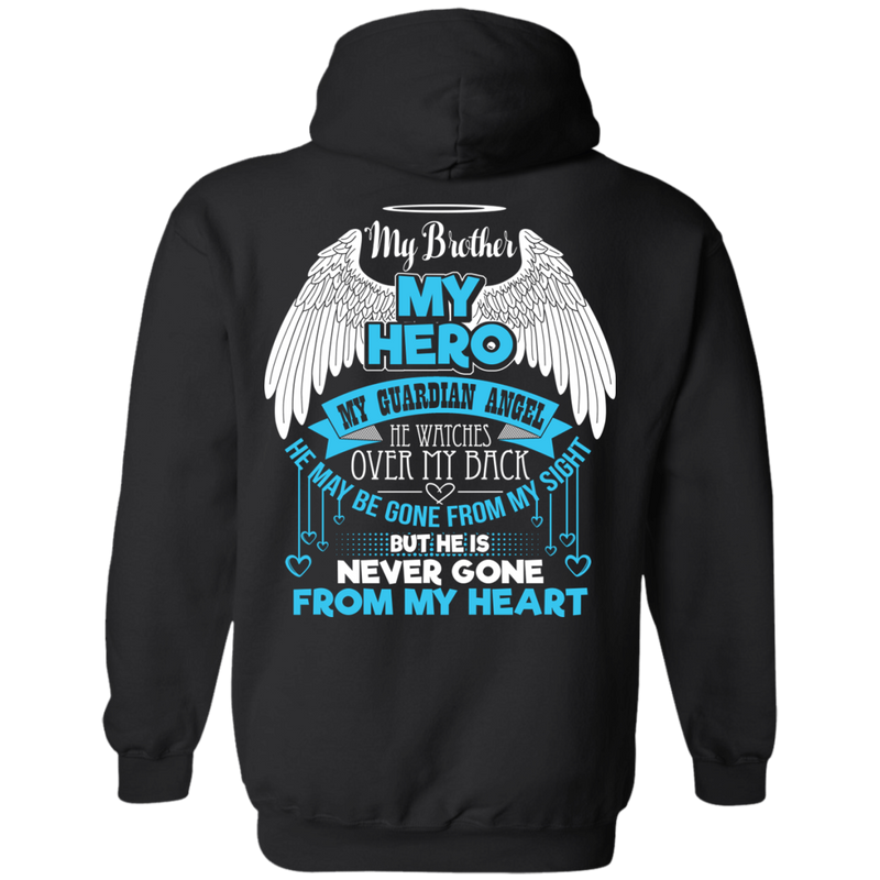 CustomCat Pullover Hoodie 8 oz / Black / Small My Brother - My Hero - My Guardian Angel Tshirt