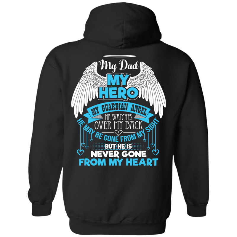 CustomCat Pullover Hoodie 8 oz / Black / Small My Dad - My Hero - My Guardian Angel Tshirt
