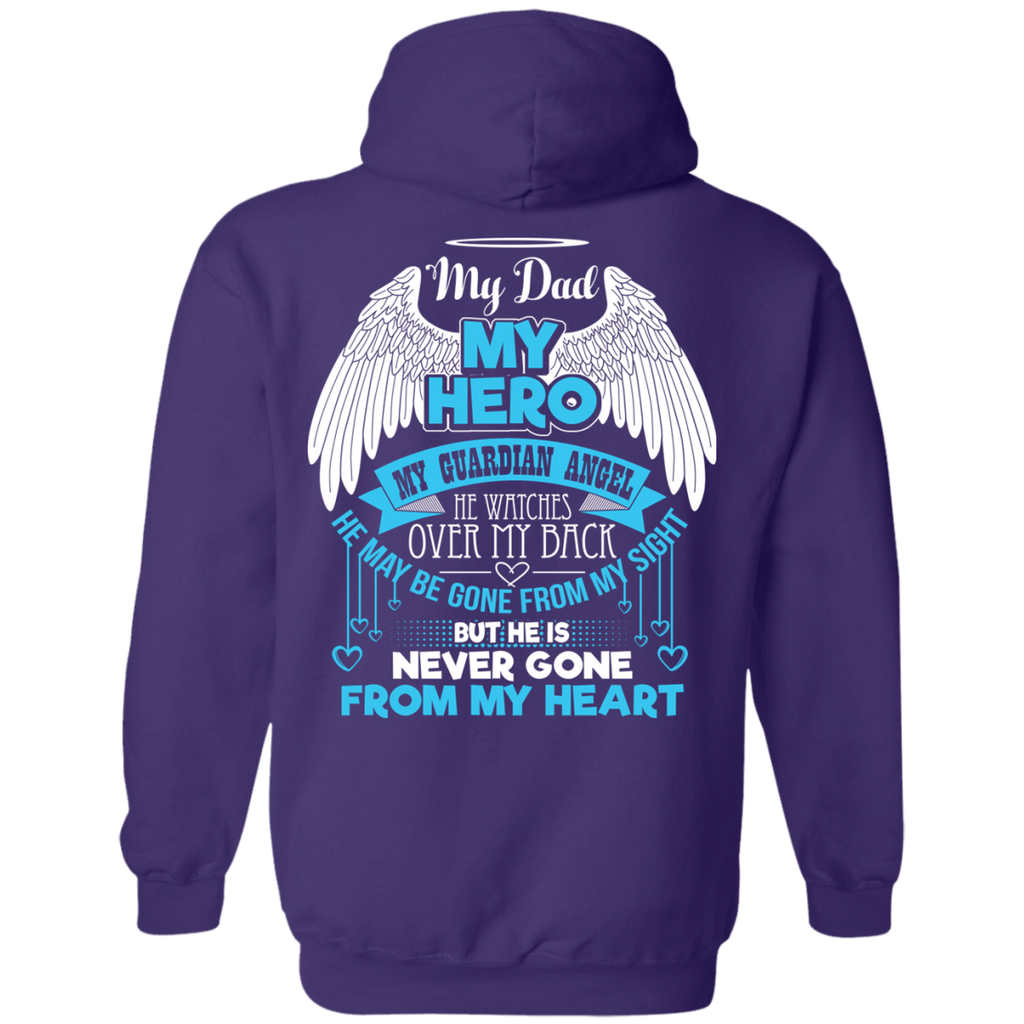 Perfect father's day T-Shirt my dad my hero my guardian angel he watches  HN06