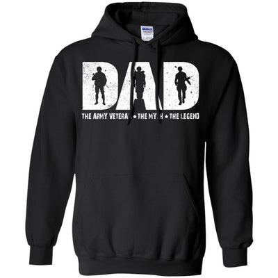DAD The Army Veteran The Myth The Legend Veterans T-shirts & Hoodie for Veteran's Day CustomCat