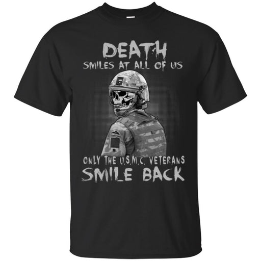 DEATH SMILES AT ALL OF US ONLY THE USMC VETERAN SMILE BACK T SHIRT VETERANS' DAY TEES CustomCat