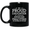 Female Veteran Coffee Mug I'm Proud Daughter Of A Freaking Awesome Female Veteran 11oz - 15oz Black Mug