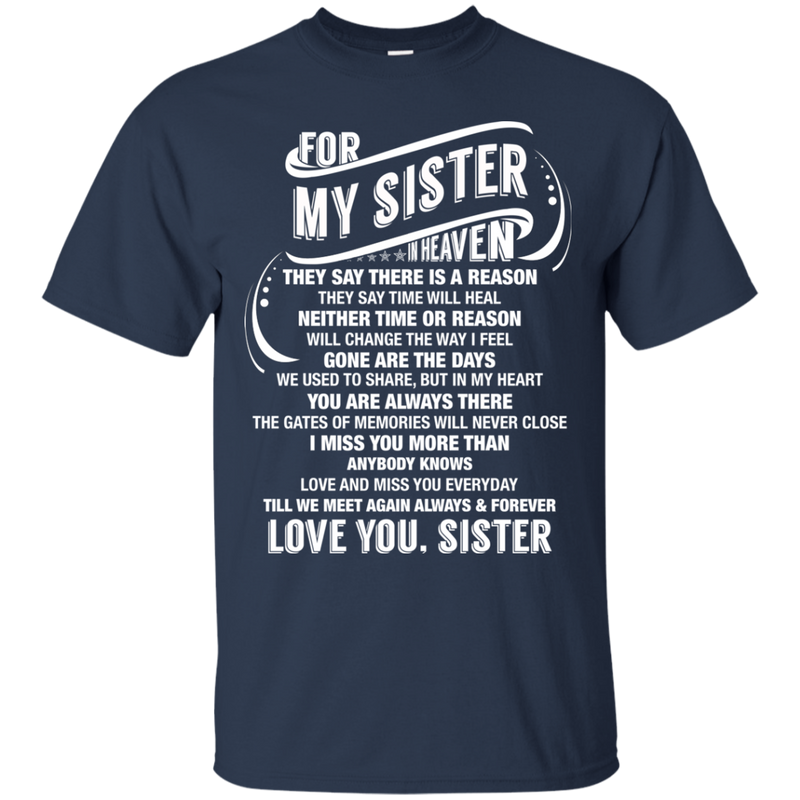 For My Sister In Heaven T-shirts CustomCat
