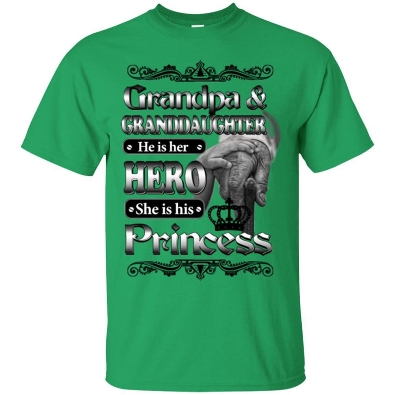 Grandpa And Granddaughter He Is Her Hero She Is His Princess T Shirts CustomCat