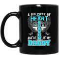 Guardian Angel Coffee Mug A Big Piece Of My Heart Lives In Heaven And He Is My Daddy 11oz - 15oz Black Mug CustomCat