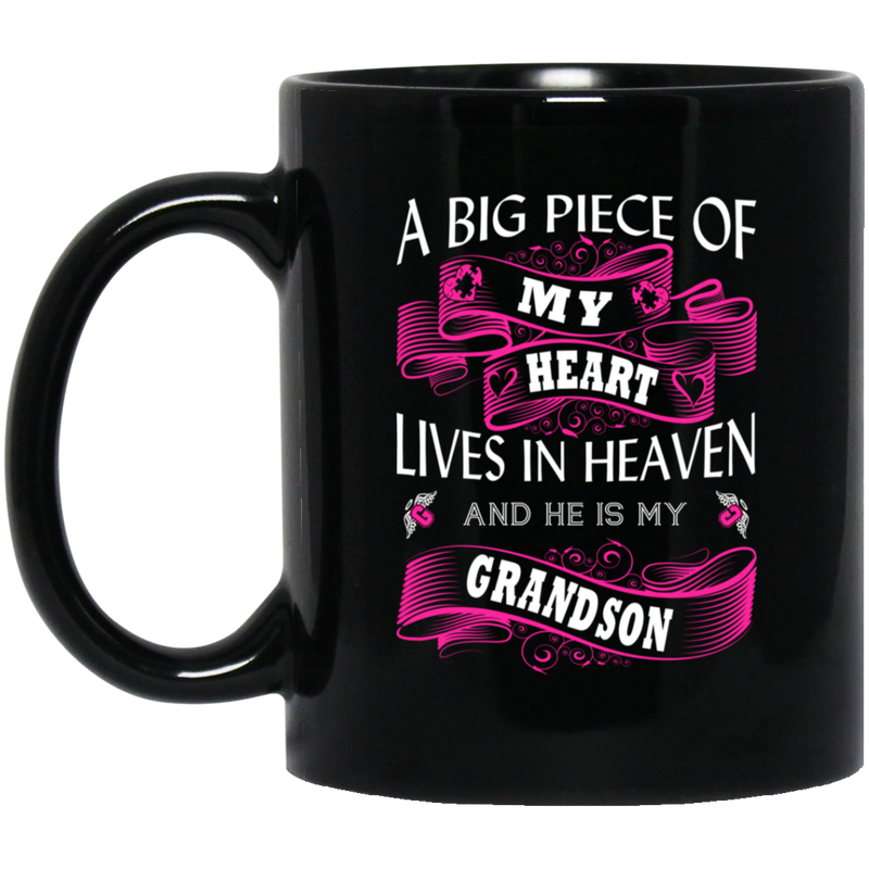 Guardian Angel Coffee Mug A Big Piece Of My Heart Lives In Heaven And He Is My Grandson 11oz - 15oz Black Mug