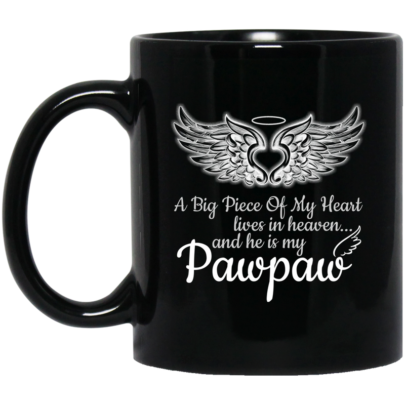 Guardian Angel Coffee Mug A Big Piece Of My Heart Lives In Heaven And He Is My Pawpaw 11oz - 15oz Black Mug