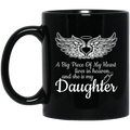 Guardian Angel Coffee Mug A Big Piece Of My Heart Lives In Heaven And She Is My Daughter 11oz - 15oz Black Mug CustomCat