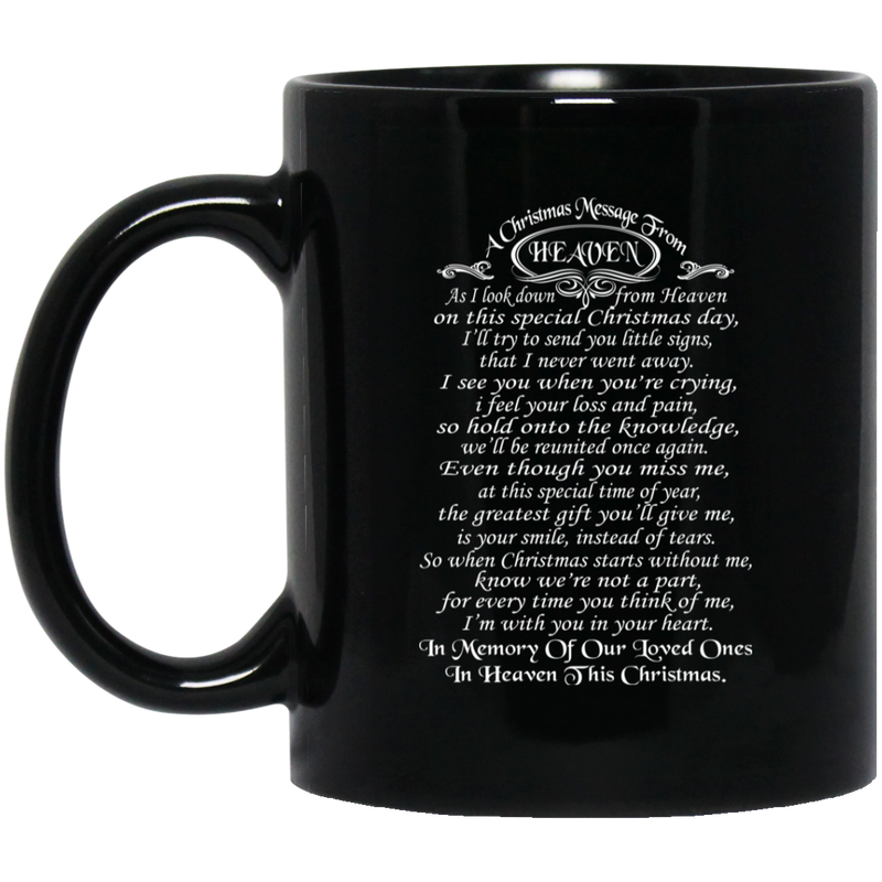 Guardian Angel Coffee Mug A Christmas Message From Heaven In Memory Of Our Loved Ones 11oz - 15oz Black Mug