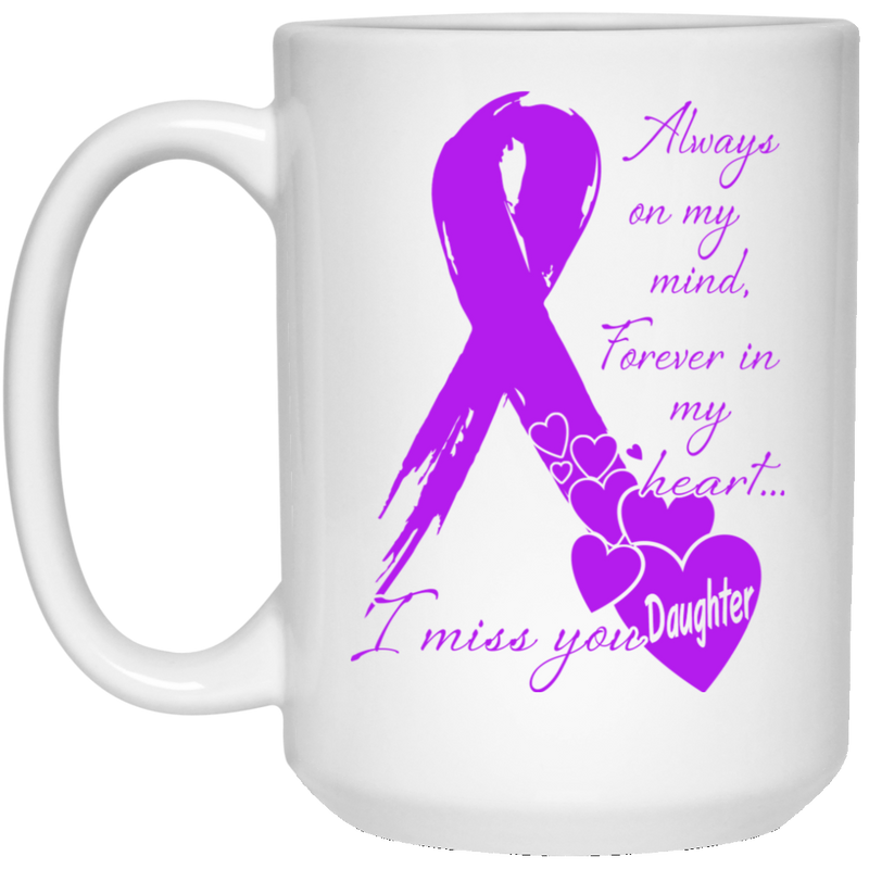 Guardian Angel Coffee Mug Always On My Mind Forever In My Heart I Miss You Daughter 11oz - 15oz Black Mug