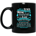 Guardian Angel Coffee Mug Dad What I'd Give If I Could Say Hello Dad In The Same Old Way 11oz - 15oz Black Mug CustomCat