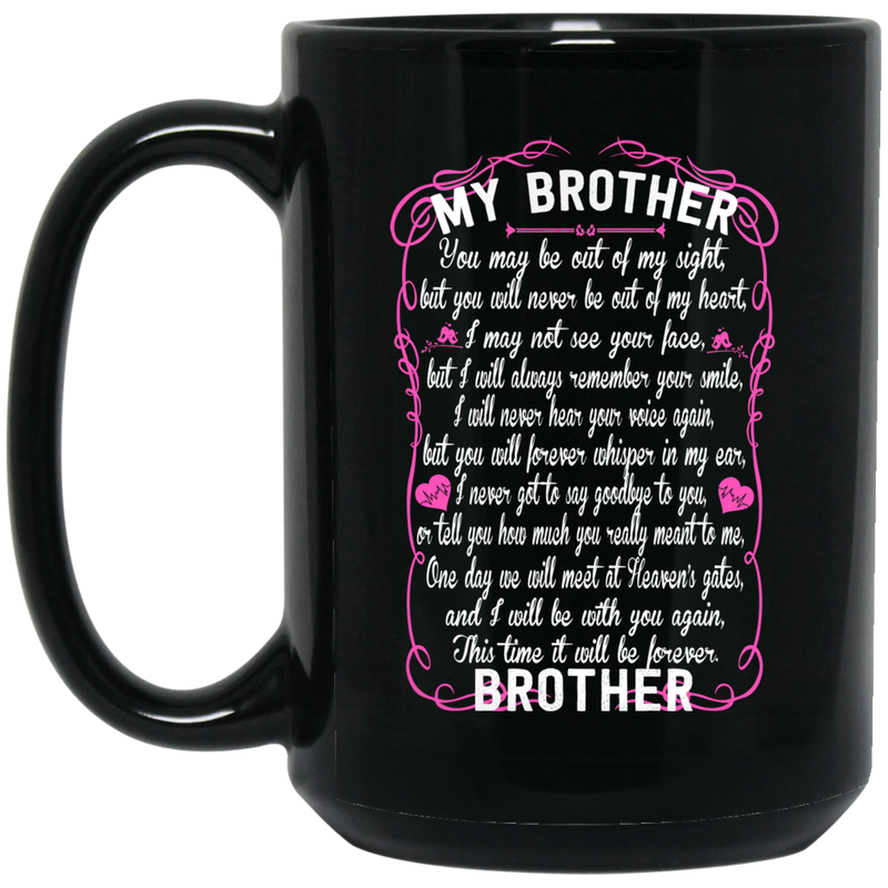 Guardian Angel Coffee Mug For My Brother In Heaven Love And Miss You Everyday 11oz - 15oz Black Mug