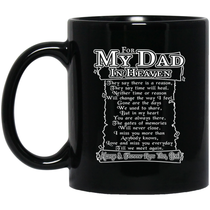 Guardian Angel Coffee Mug For My Dad In Heaven Always And Forever Love You 11oz - 15oz Black Mug
