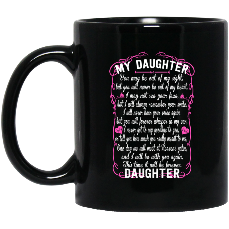Guardian Angel Coffee Mug For My Daughter In Heaven Love And Miss You Everyday 11oz - 15oz Black Mug